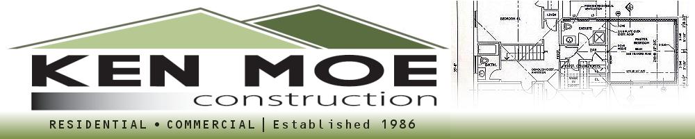 Ken moe construction new home construction residential for New home construction insurance